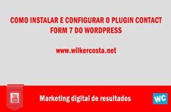 Como Instalar e Configurar o Plugin Contact Form 07
