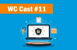 WC Cast 11 – O Que é esse tal de GDPR ?
