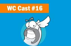 WC Cast 16 – Conheça Os 05 Motivos Que Me Fizeram Migrar Para O E – Goi